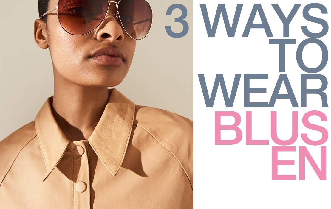 3 Ways to Wear: Blusen