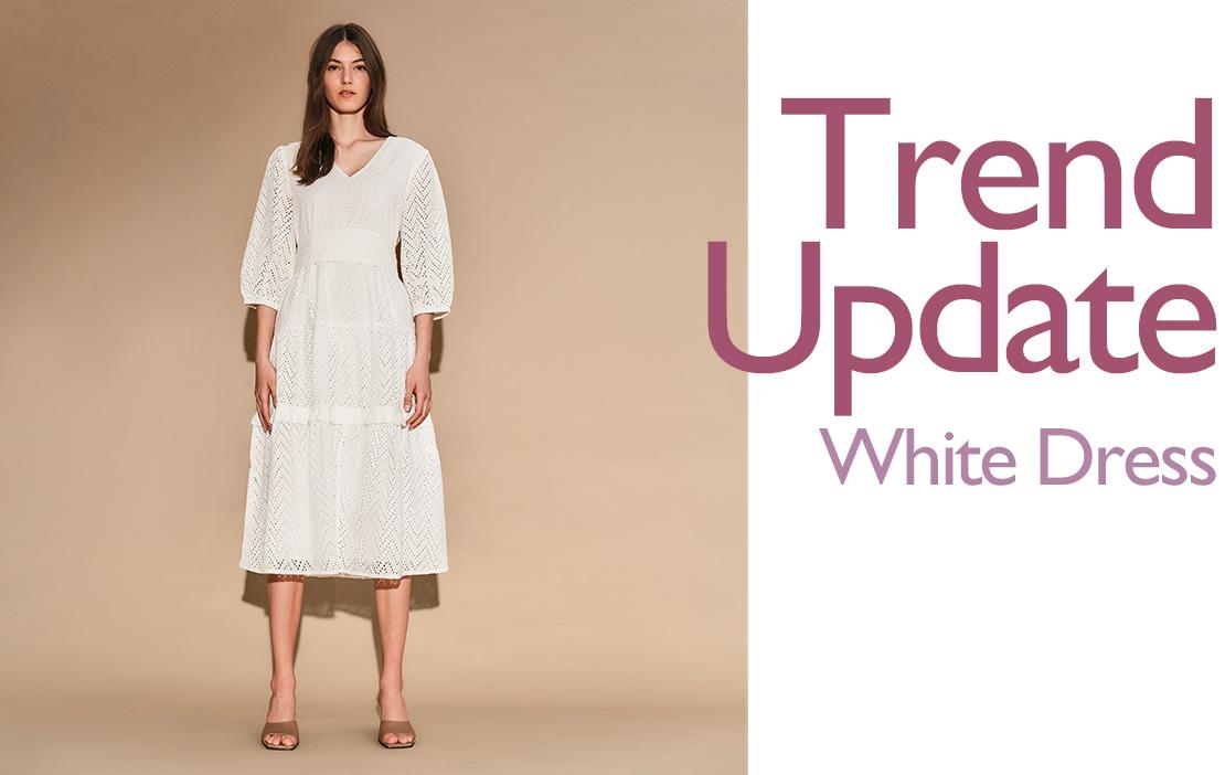 Trend Update White Dress