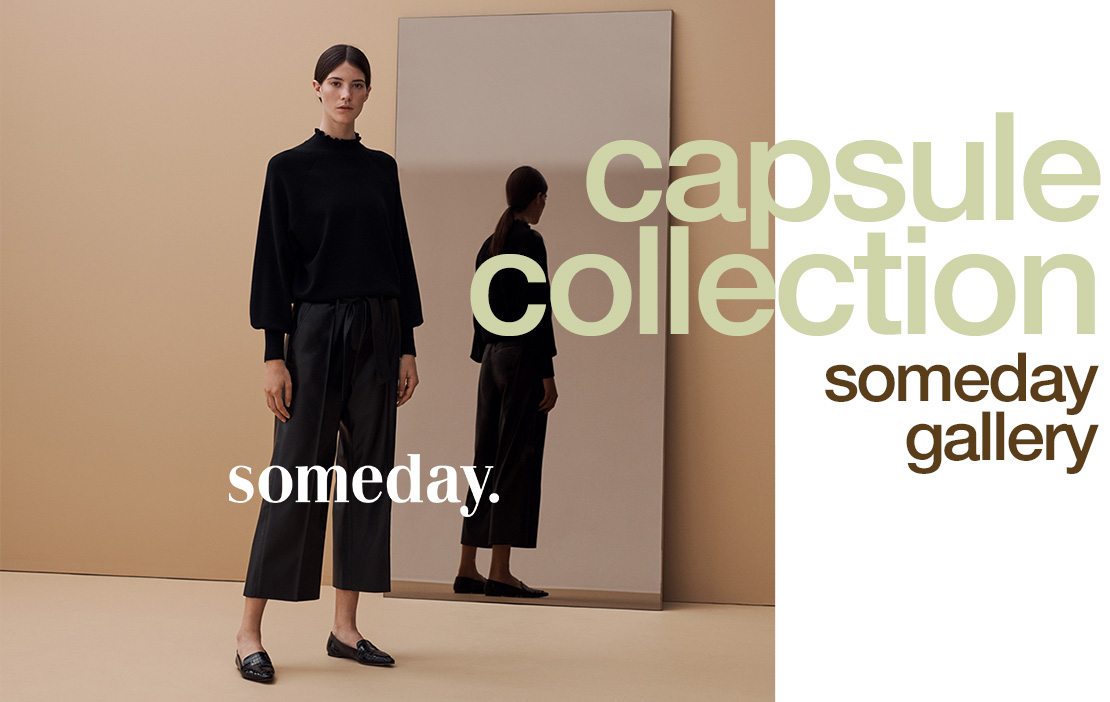 Capsule Collection Someday Gallery